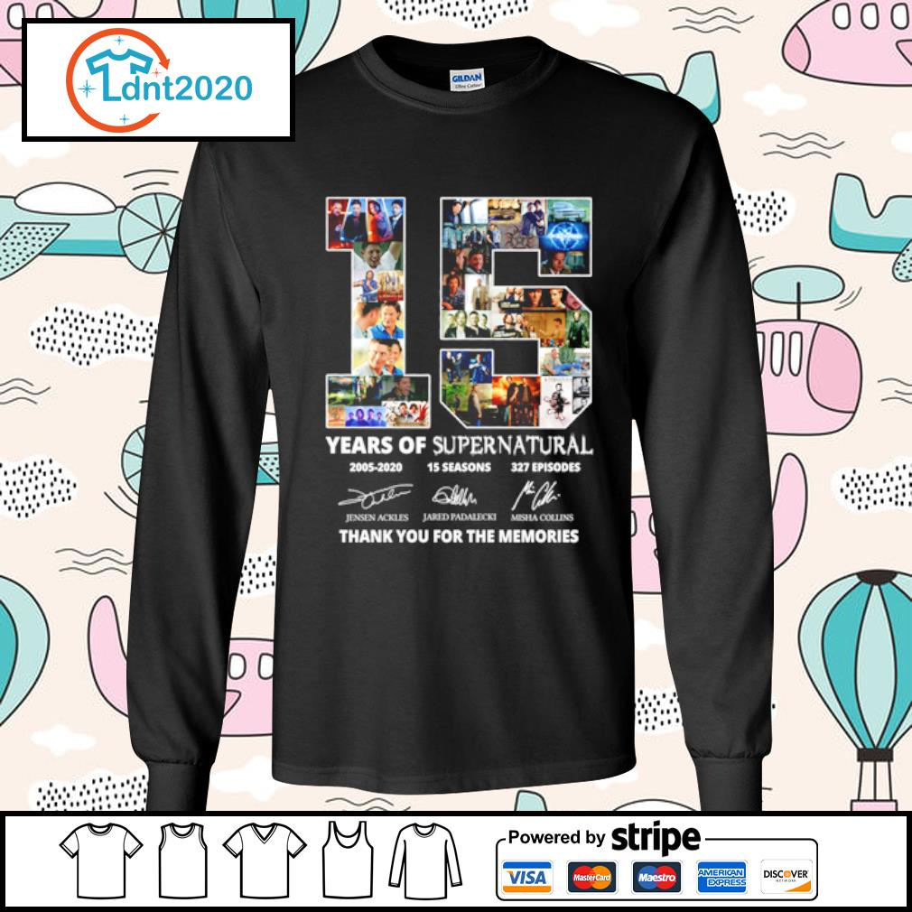 15 years of supernatural 2005-2020 15 seasons 327 episodes thank you for the memories s longsleeve-tee