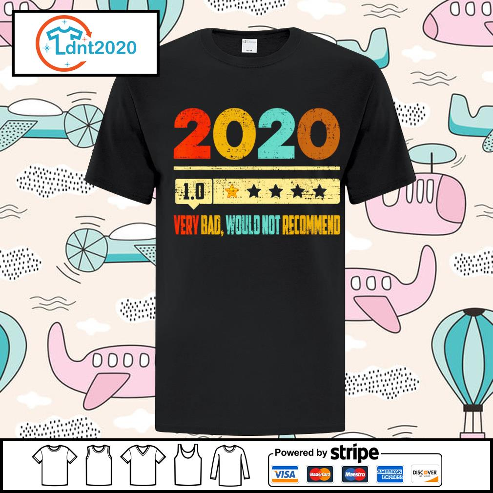 2020 1.0 very bad would not recommend vintage shirt