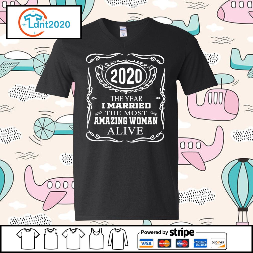 2020 the year I married the most amazing woman alive s v-neck-t-shirt
