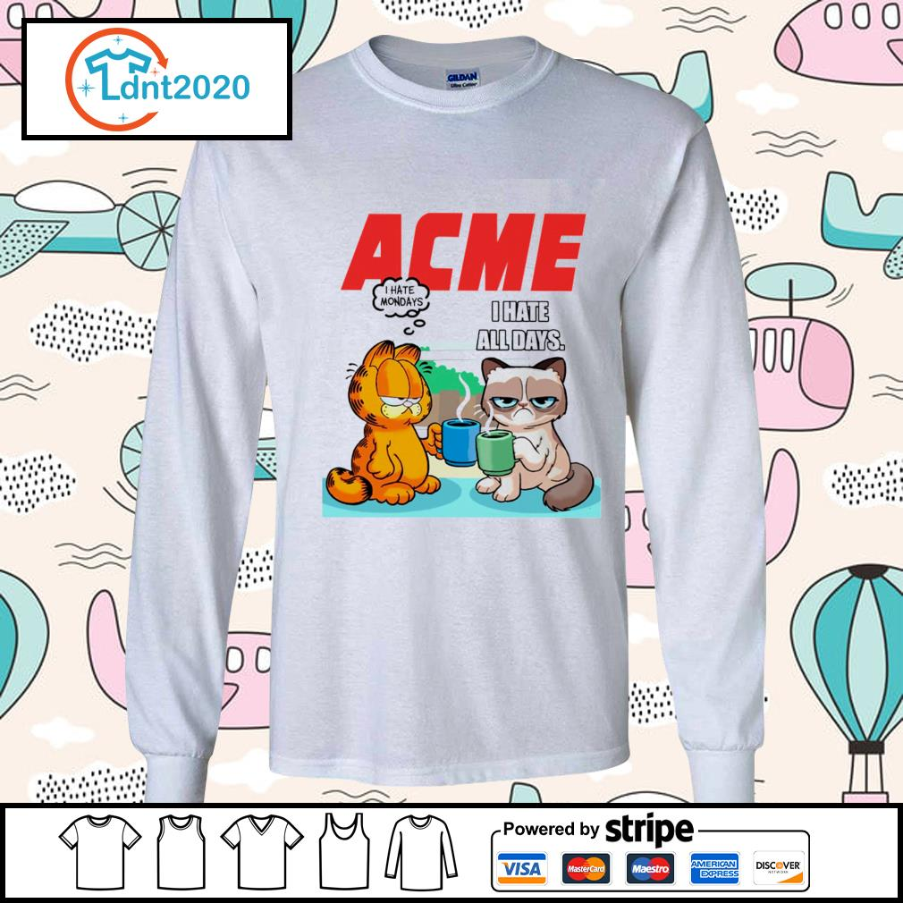 Acme garfield I hate monday grumpy cat I hate all days s longsleeve-tee