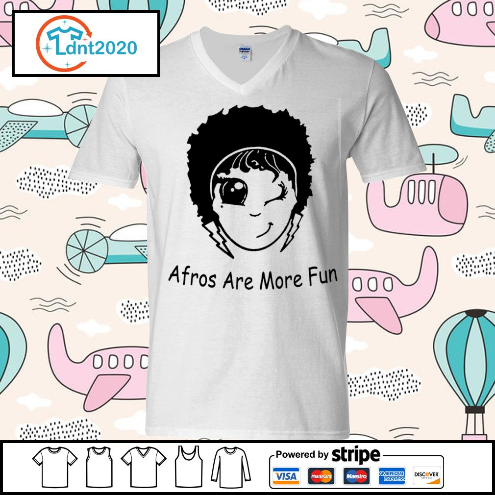 Afros are more fun s v-neck-t-shirt