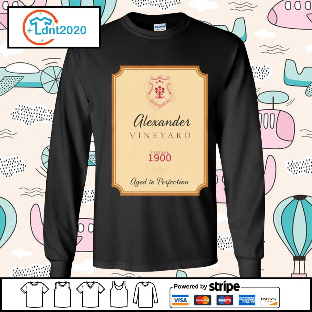 Alexander Vineyard vintage 1900 aged to perfection s longsleeve-tee