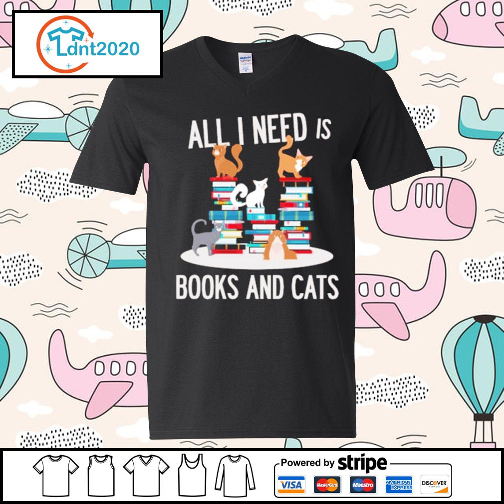 All I need is books and cats s v-neck-t-shirt