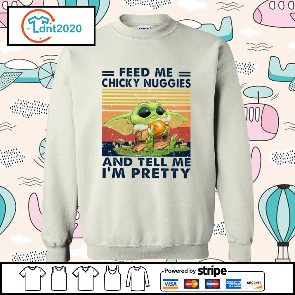 Baby yoda feed me chicky nuggies and tell me I'm pretty vintage s sweater