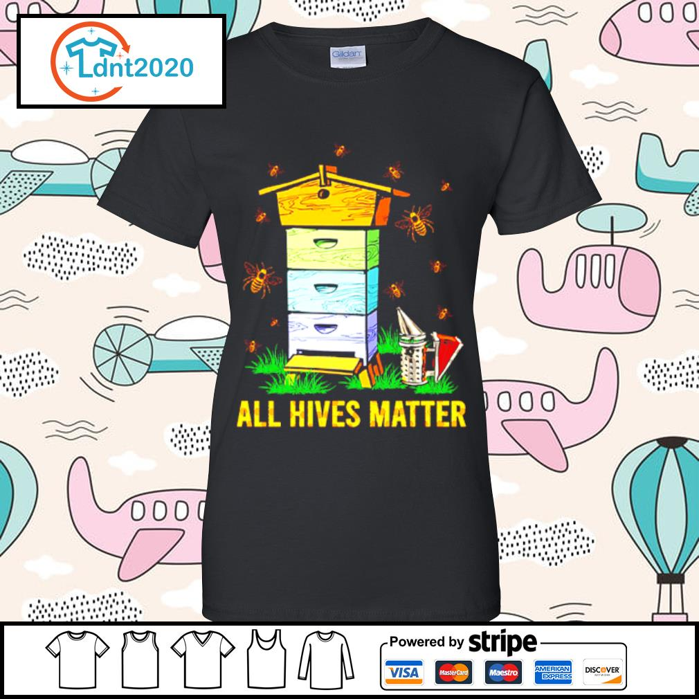 Bee and home all hives matter s ladies-tee