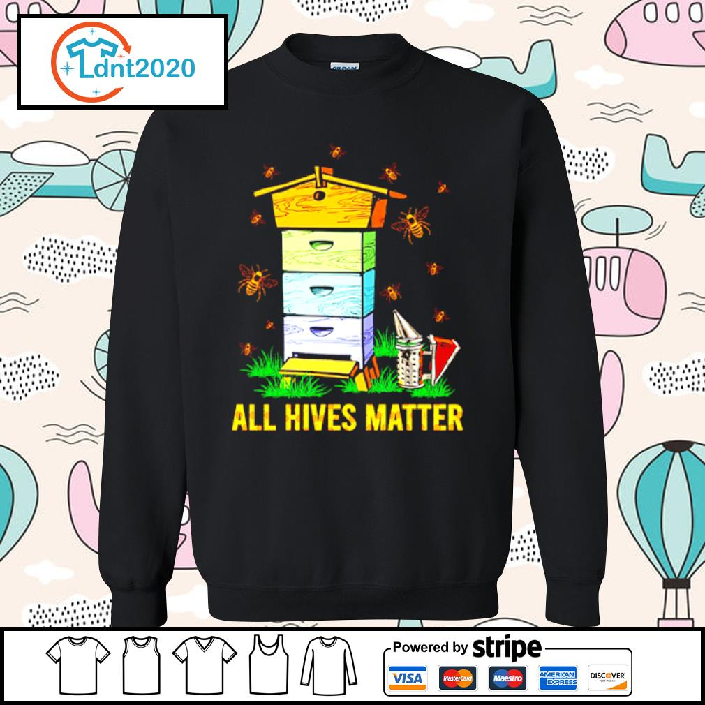 Bee and home all hives matter s sweater