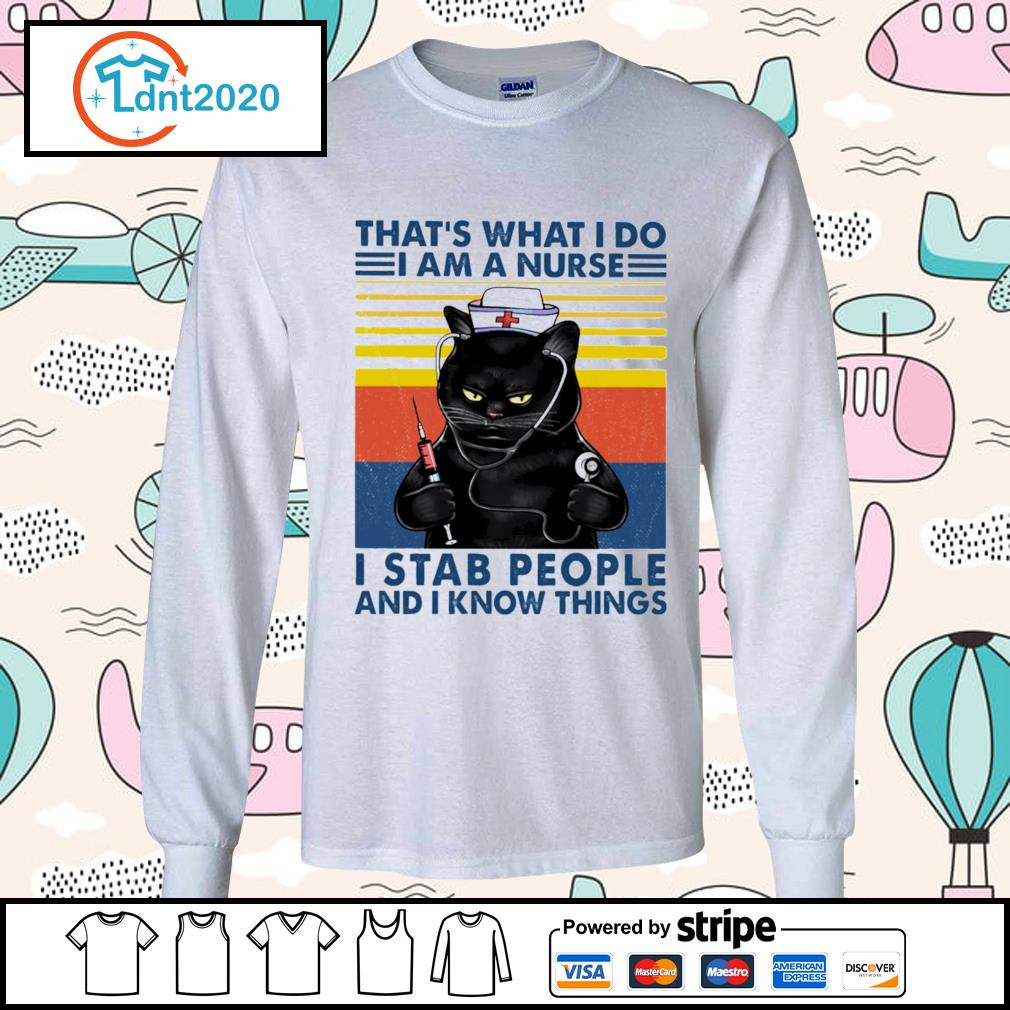 Black cat that_s what I do I am a nurse I stab people and I know things vintage s longsleeve-tee
