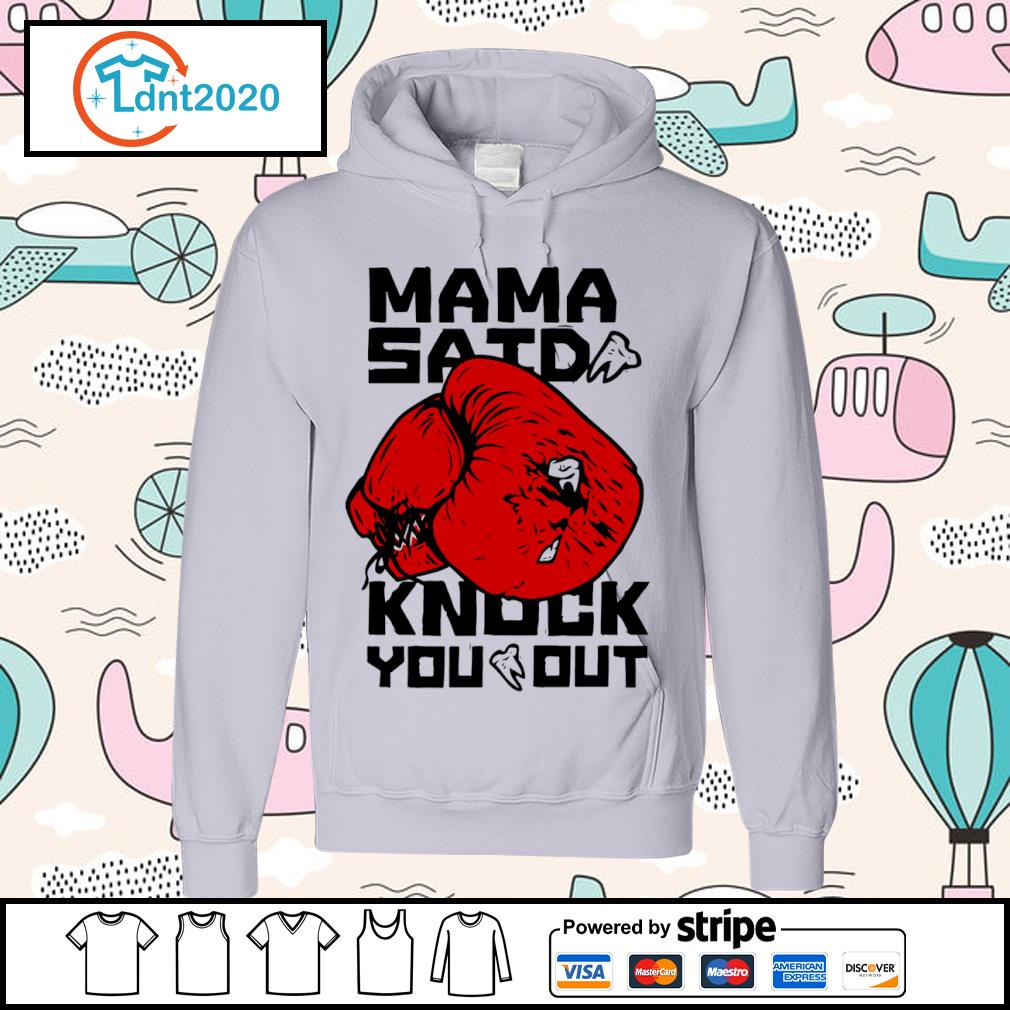 Boxing mama said knock you out s hoodie