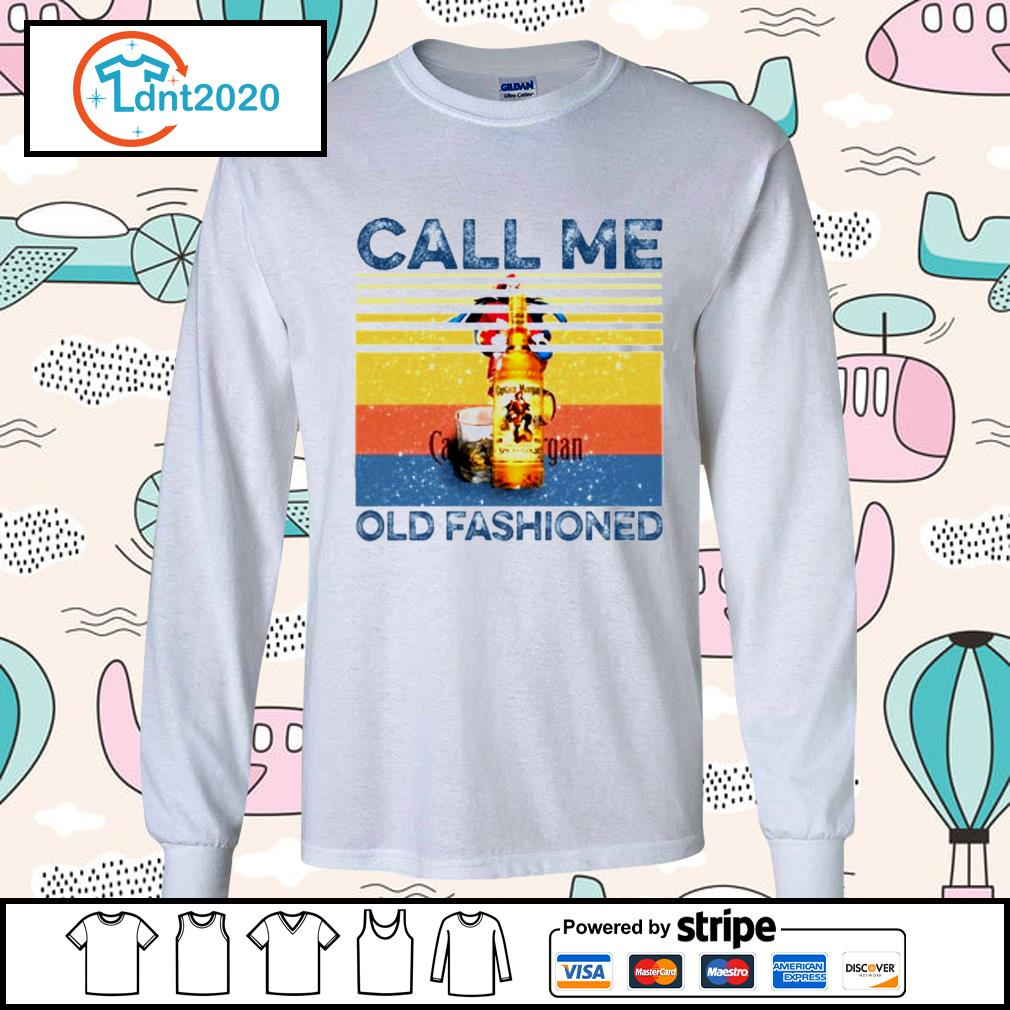 Call me old fashioned vintage s longsleeve-tee
