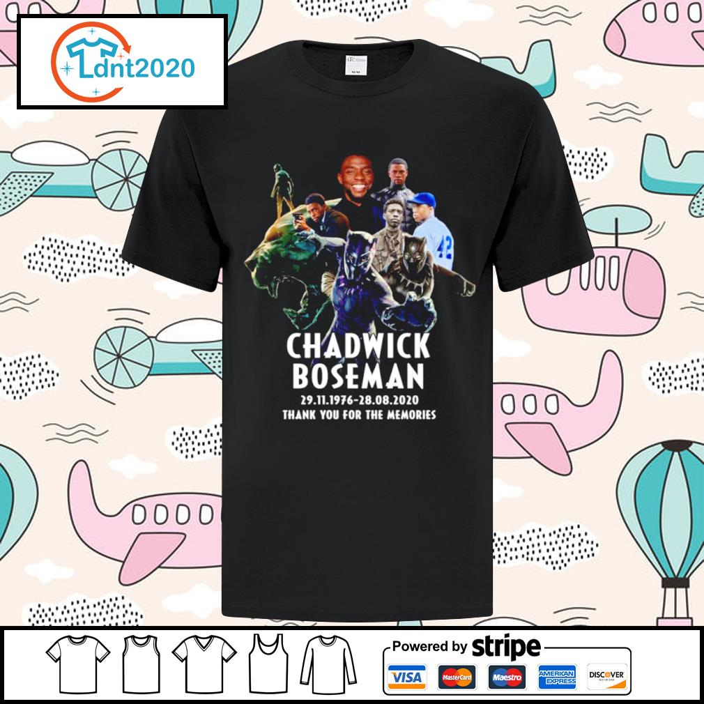 Chadwick Boseman 29.11.1976 28.08.2020 thank you for the memories shirt
