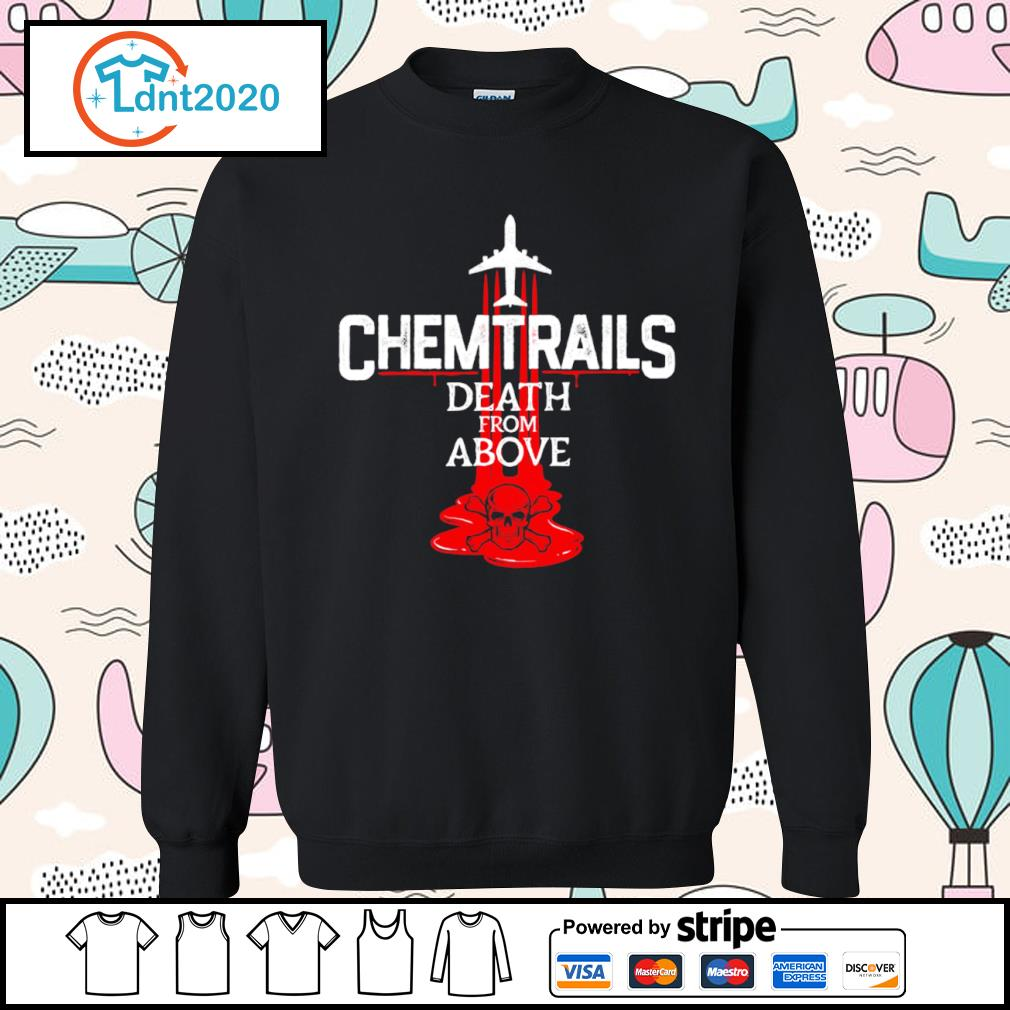Chemtrails death from above s sweater