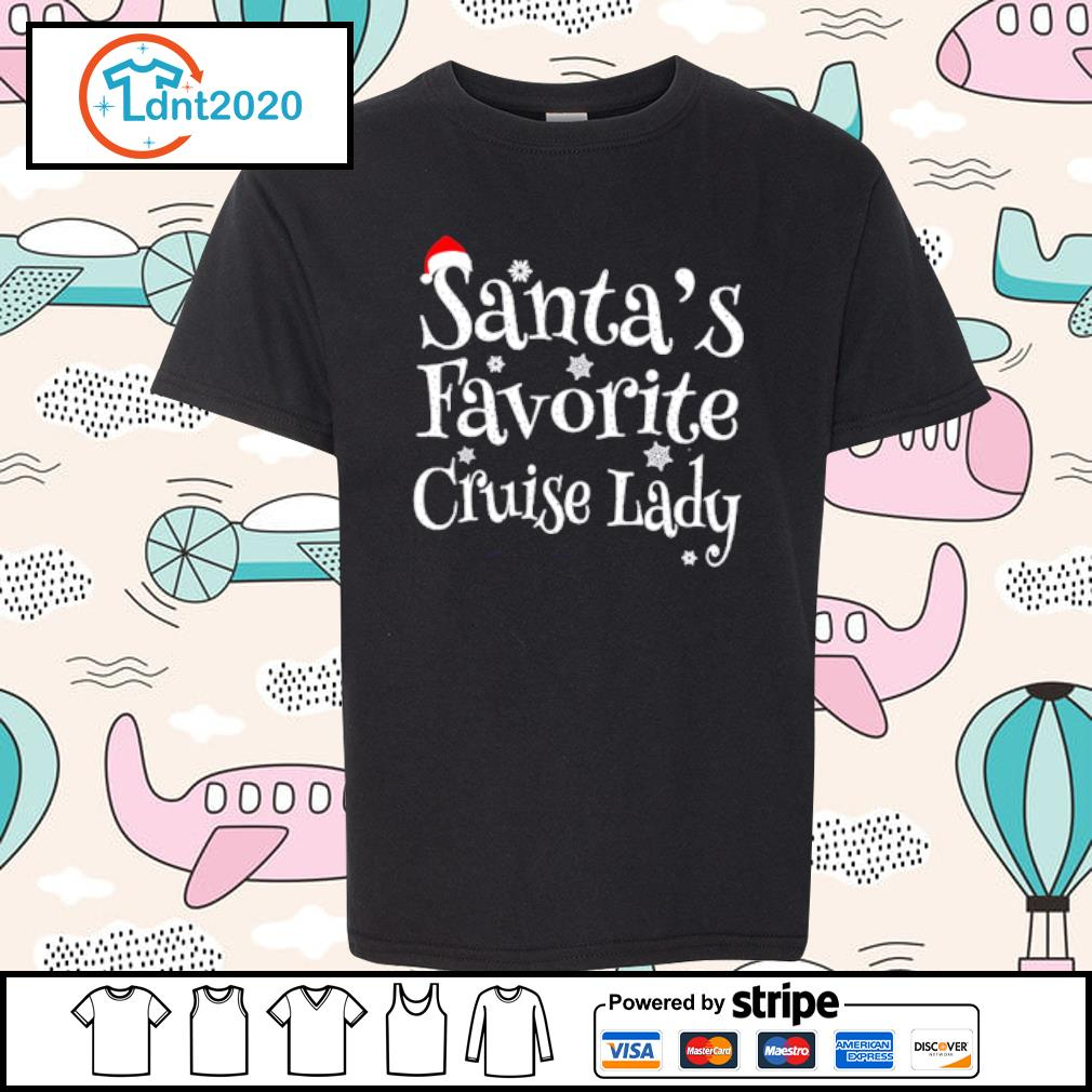 Christmas Santa_s favorite cruise lady s youth-tee