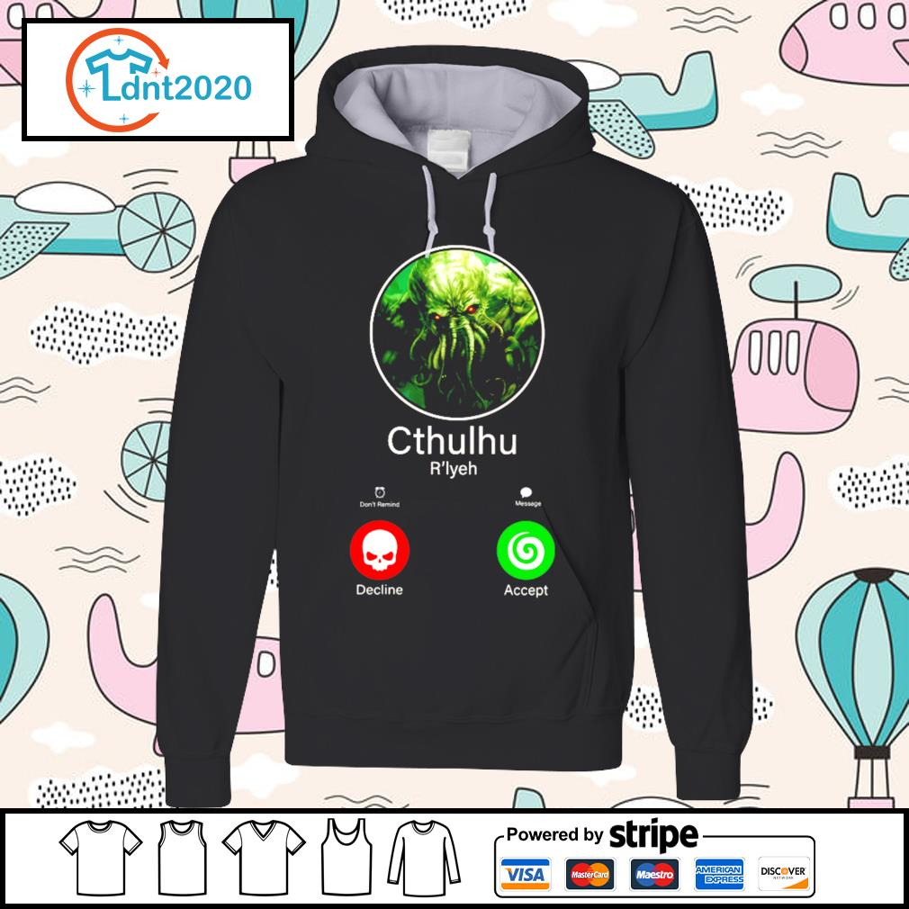 Cthulhu call decline accept s hoodie