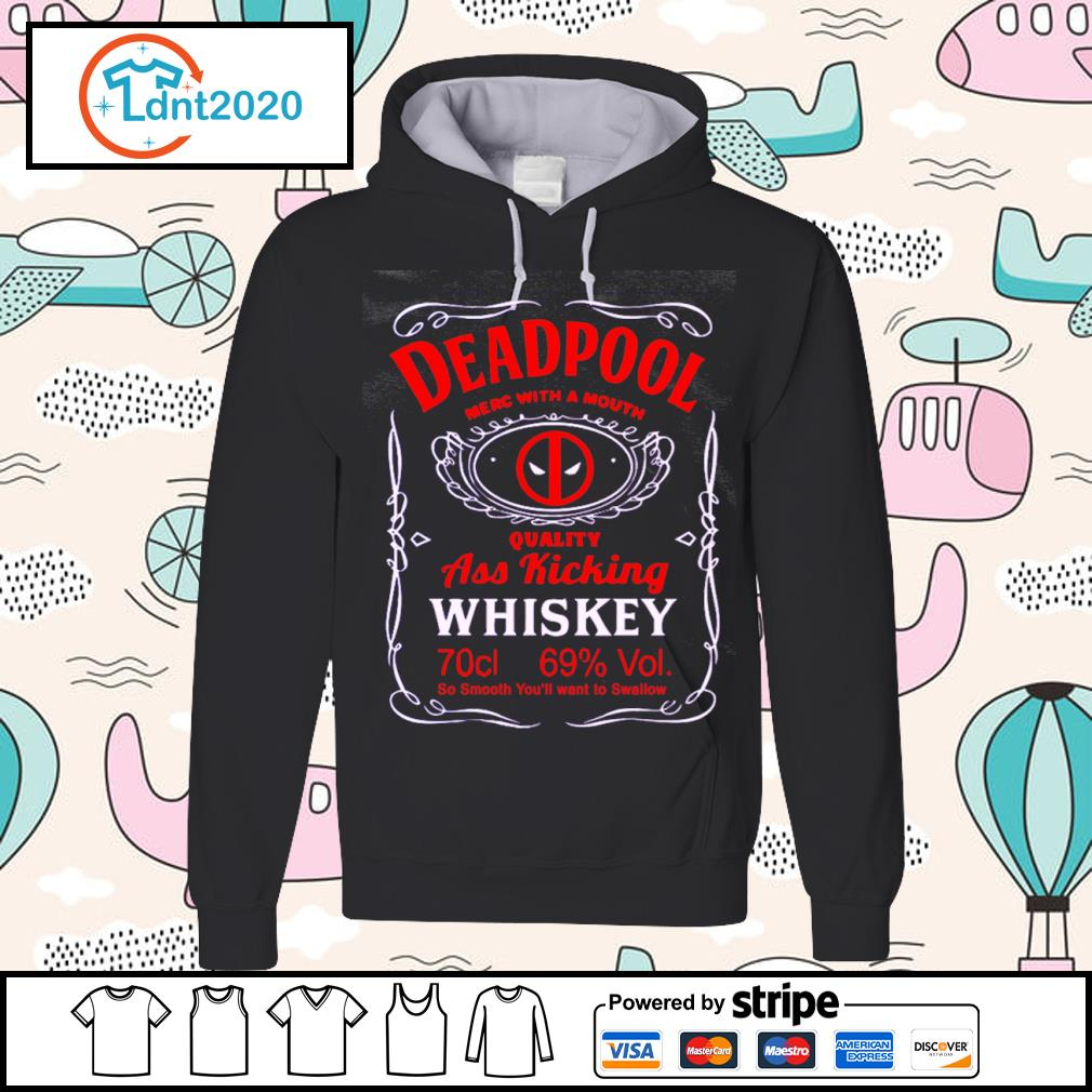 Deadpool merc with a mouth quality ass kicking Whiskey s hoodie