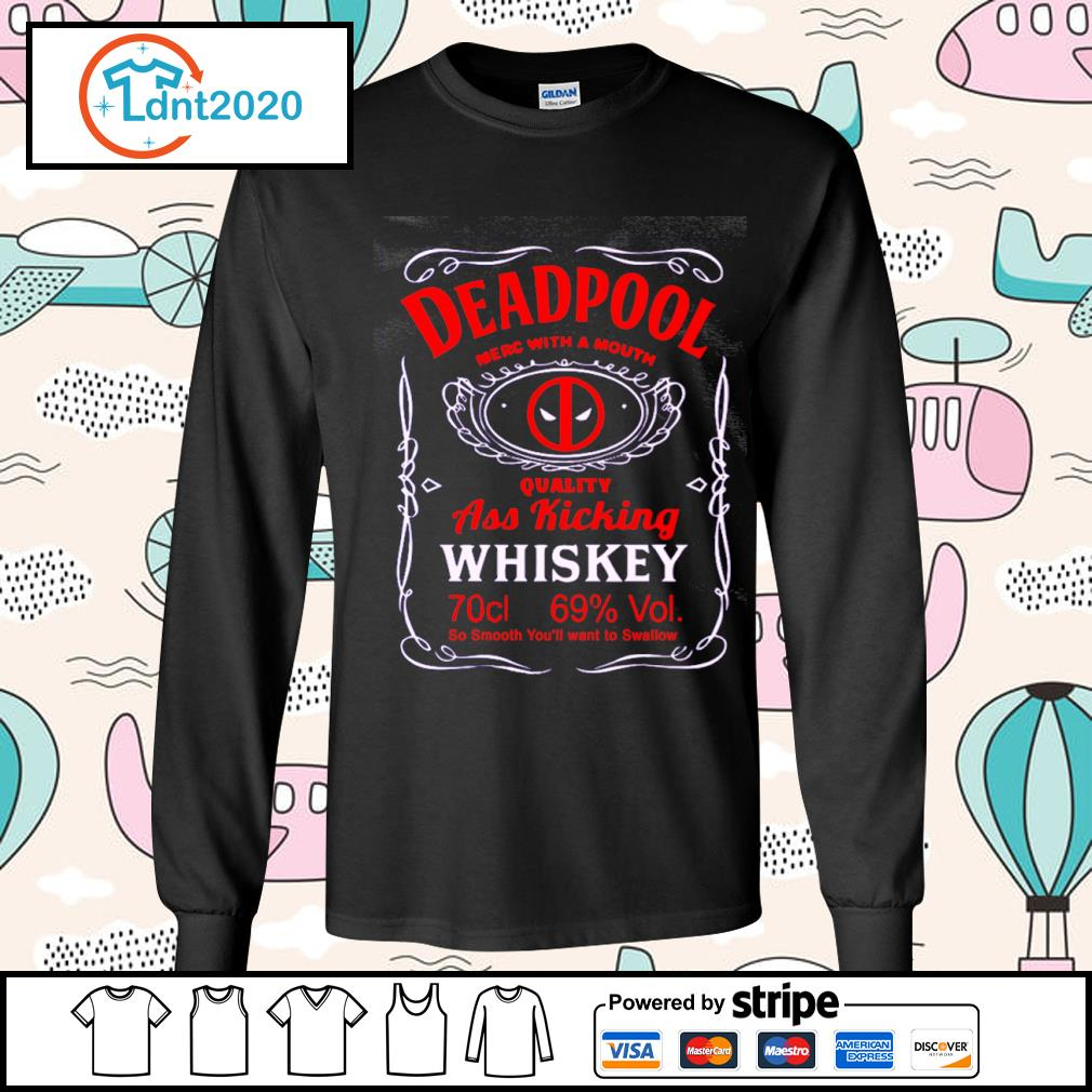 Deadpool merc with a mouth quality ass kicking Whiskey s longsleeve-tee