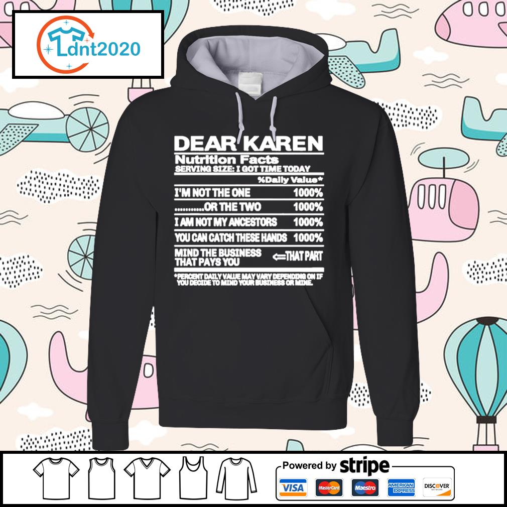 Dear Karen nutrition Facts serving size I got time today s hoodie