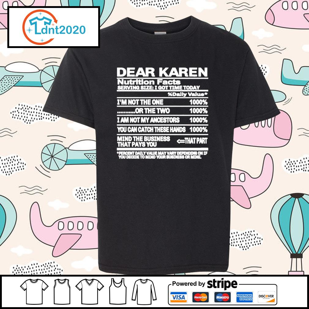 Dear Karen nutrition Facts serving size I got time today s youth-tee