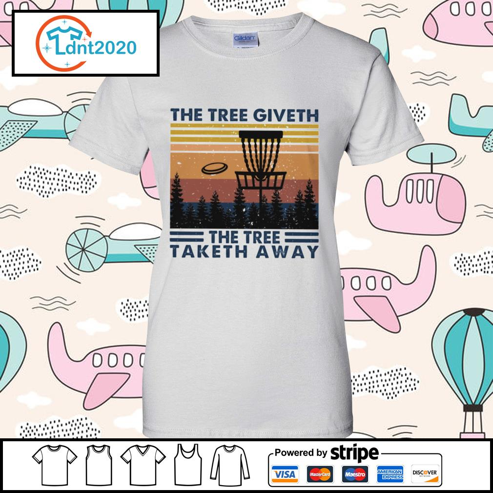 Disc golf hit the tree giveth the tree taketh away vintage s ladies-tee