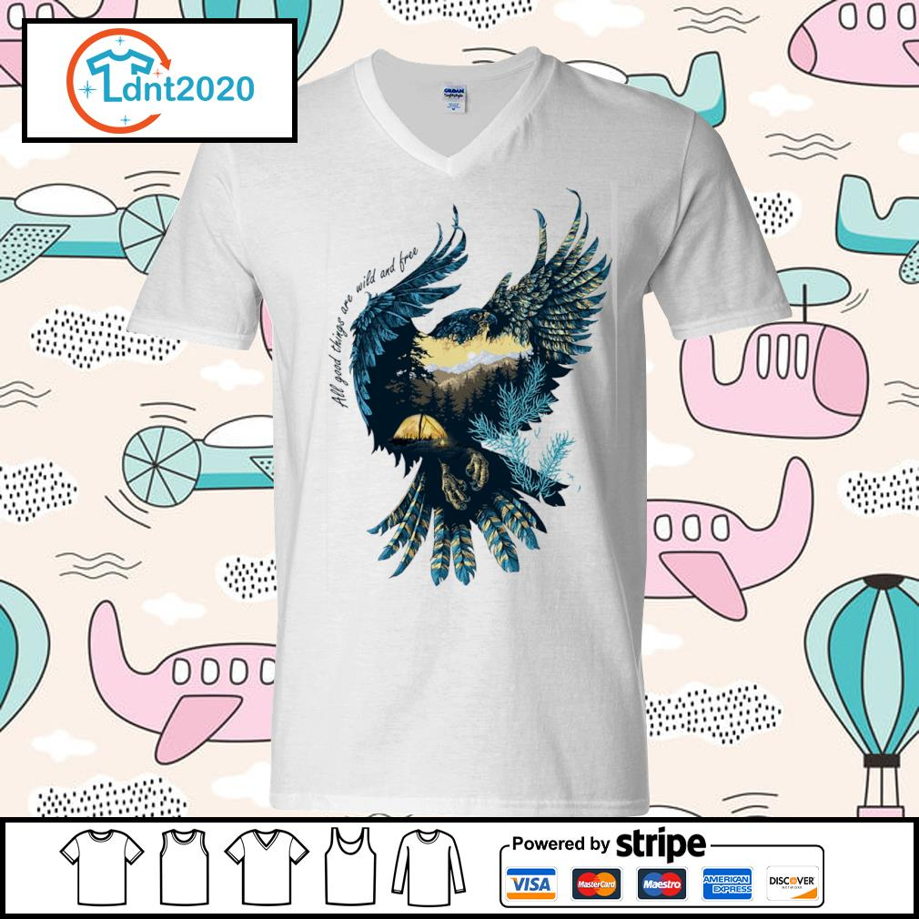 Eagle all good things are wild and free s v-neck-t-shirt