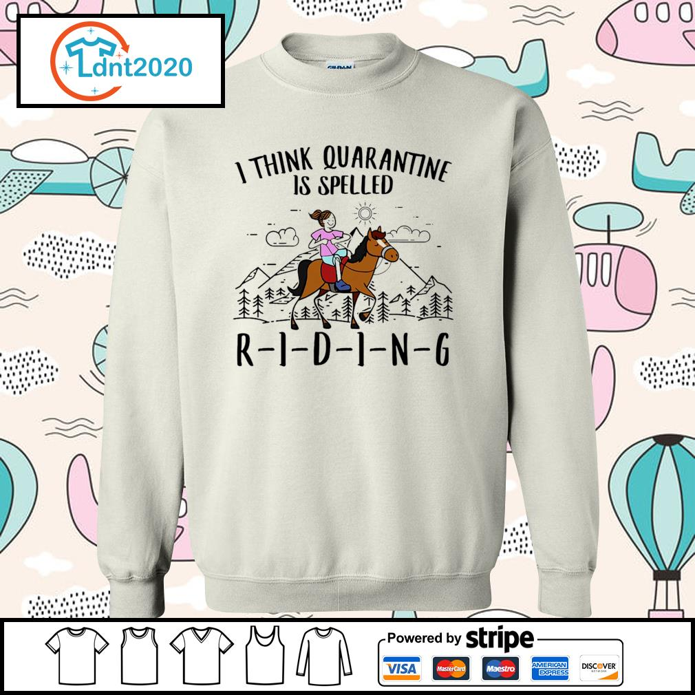 Girl riding horse I think quarantine is spelled riding s sweater