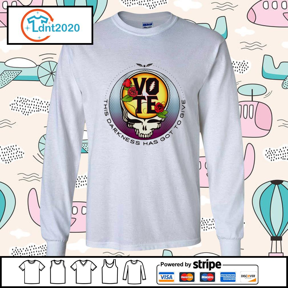 Grateful Dead this darkness has got to give Vote s longsleeve-tee