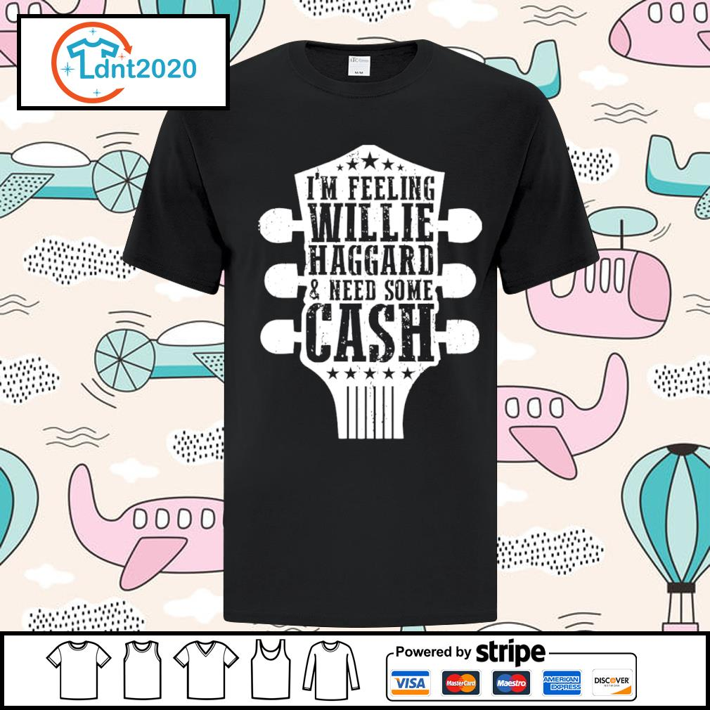 Guitar I'm feeling willie haggard and need some cash shirt