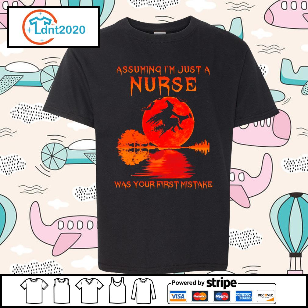 Halloween Witch assuming I_m just a nurse was your first mistake s youth-tee
