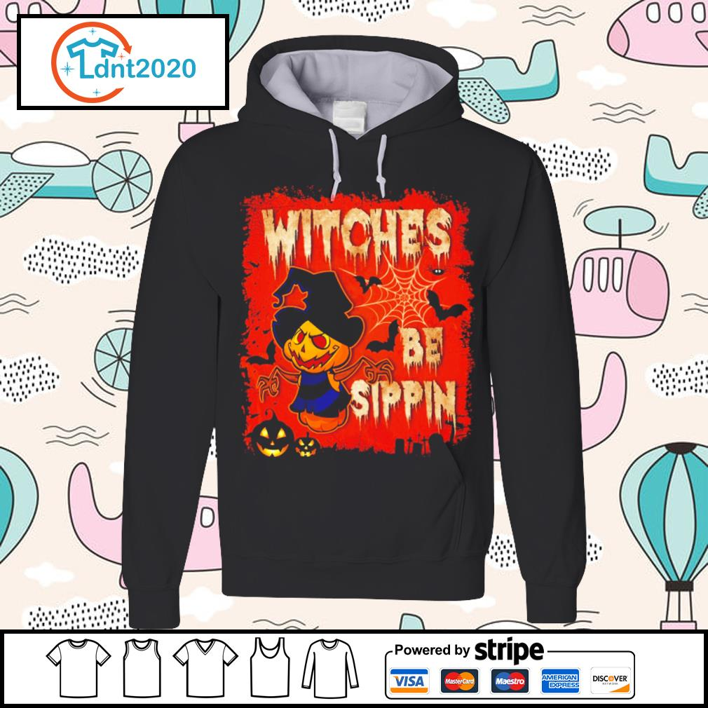 Halloween witches be sippin s hoodie
