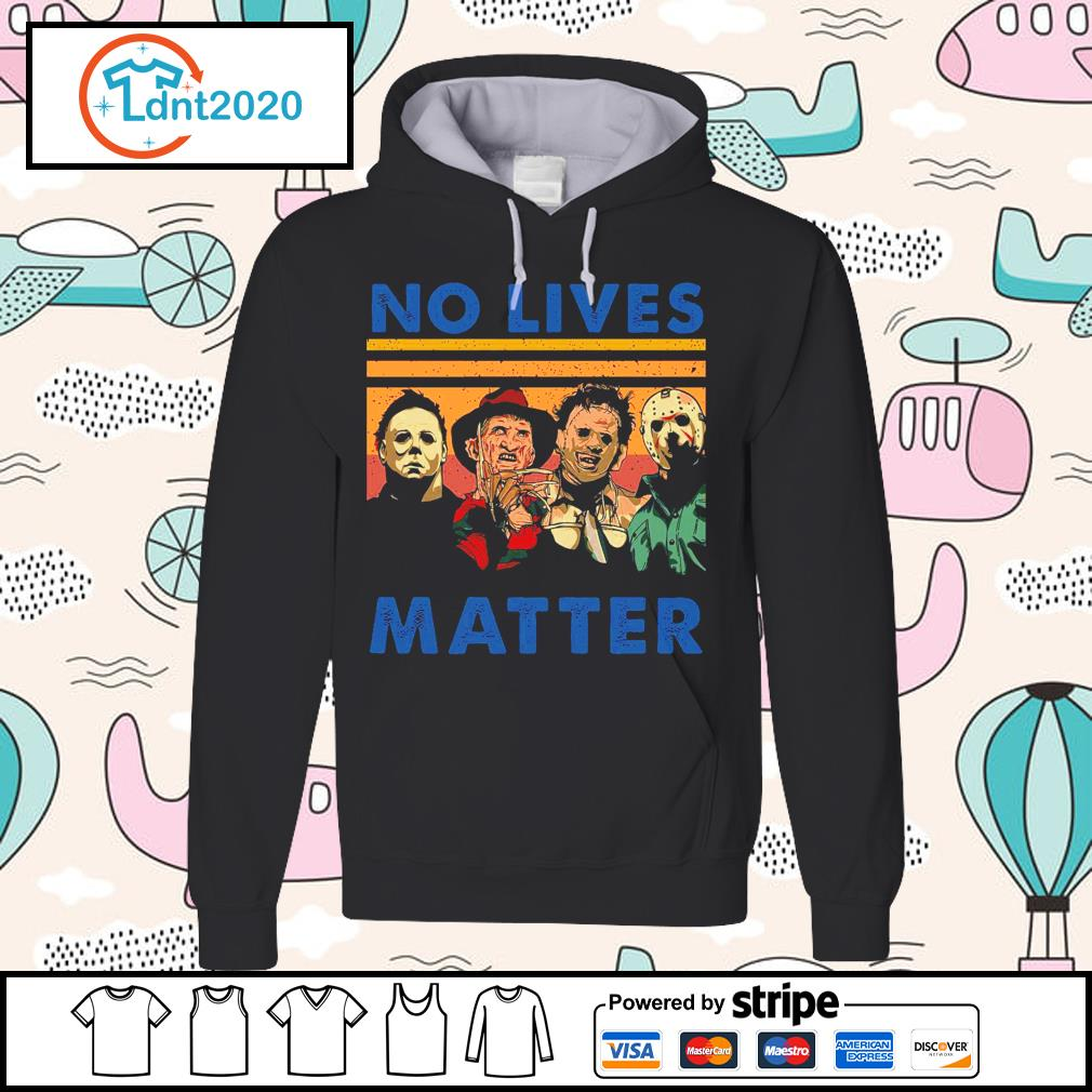 Horror movie characters no lives matter s hoodie