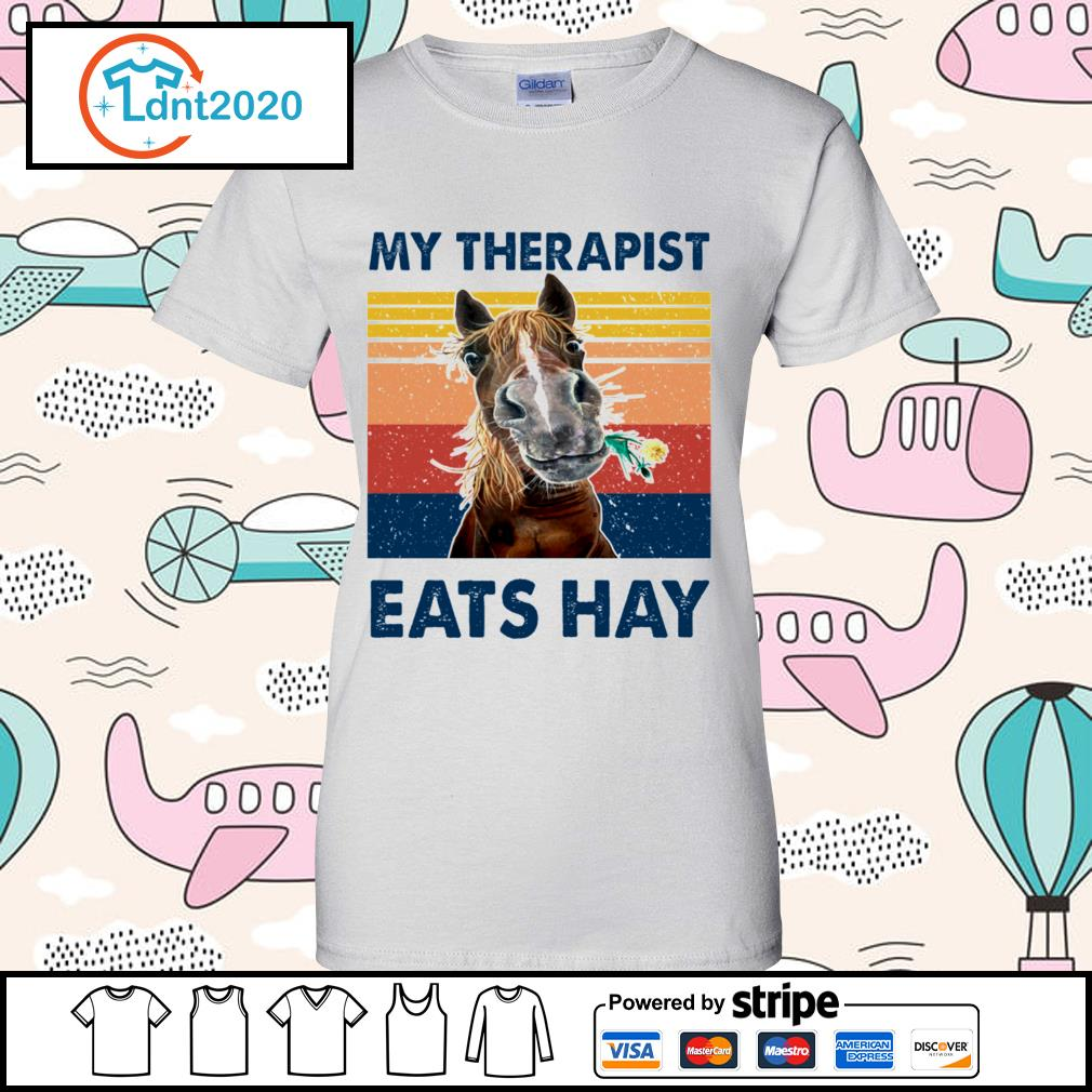 Horse my therapist eats hay vintage s ladies-tee