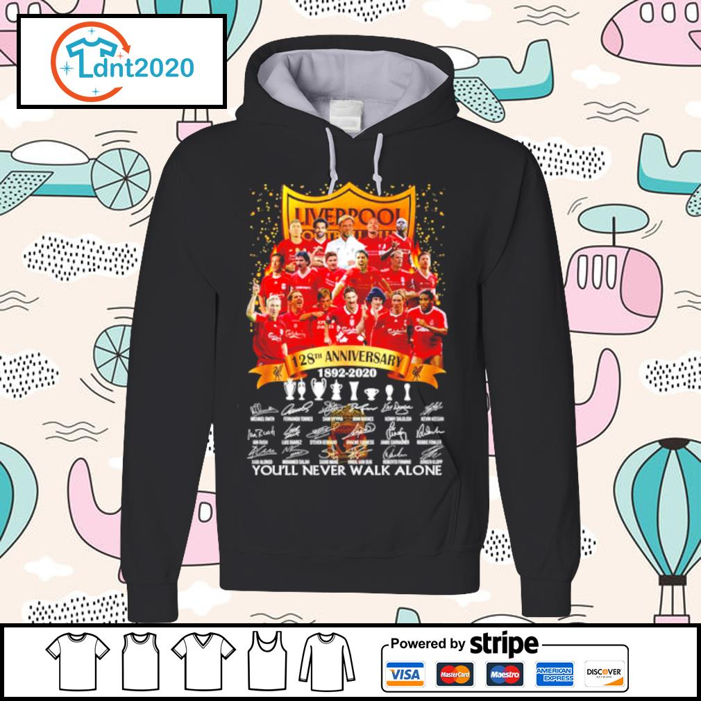 Liverpool 128th anniversary 1892-2020 you_ll never walk alone s hoodie
