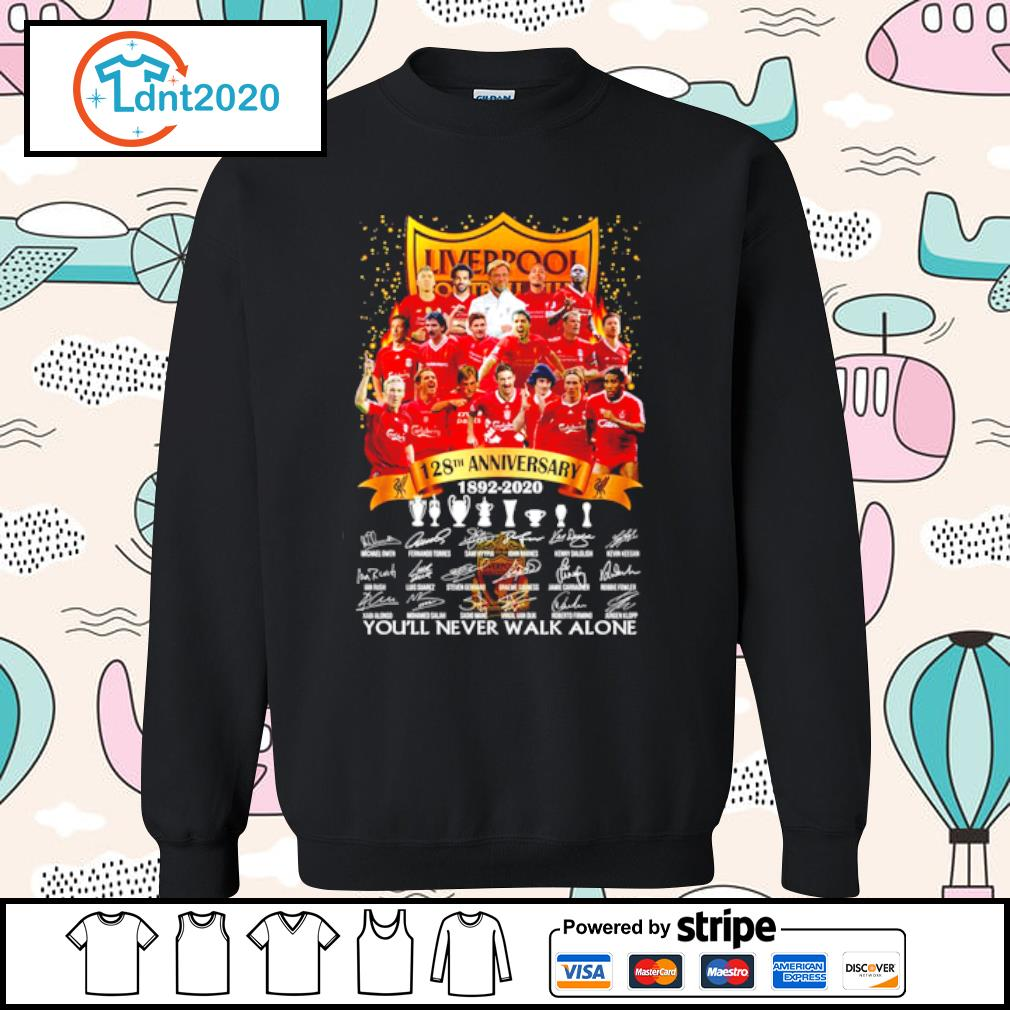 Liverpool 128th anniversary 1892-2020 you_ll never walk alone s sweater