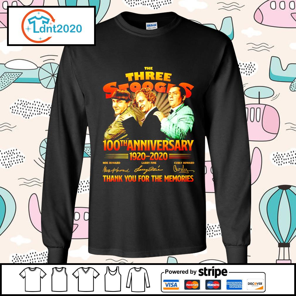 The Three Stooges 100th anniverary 1920 2020 thank you for the memories s longsleeve-tee