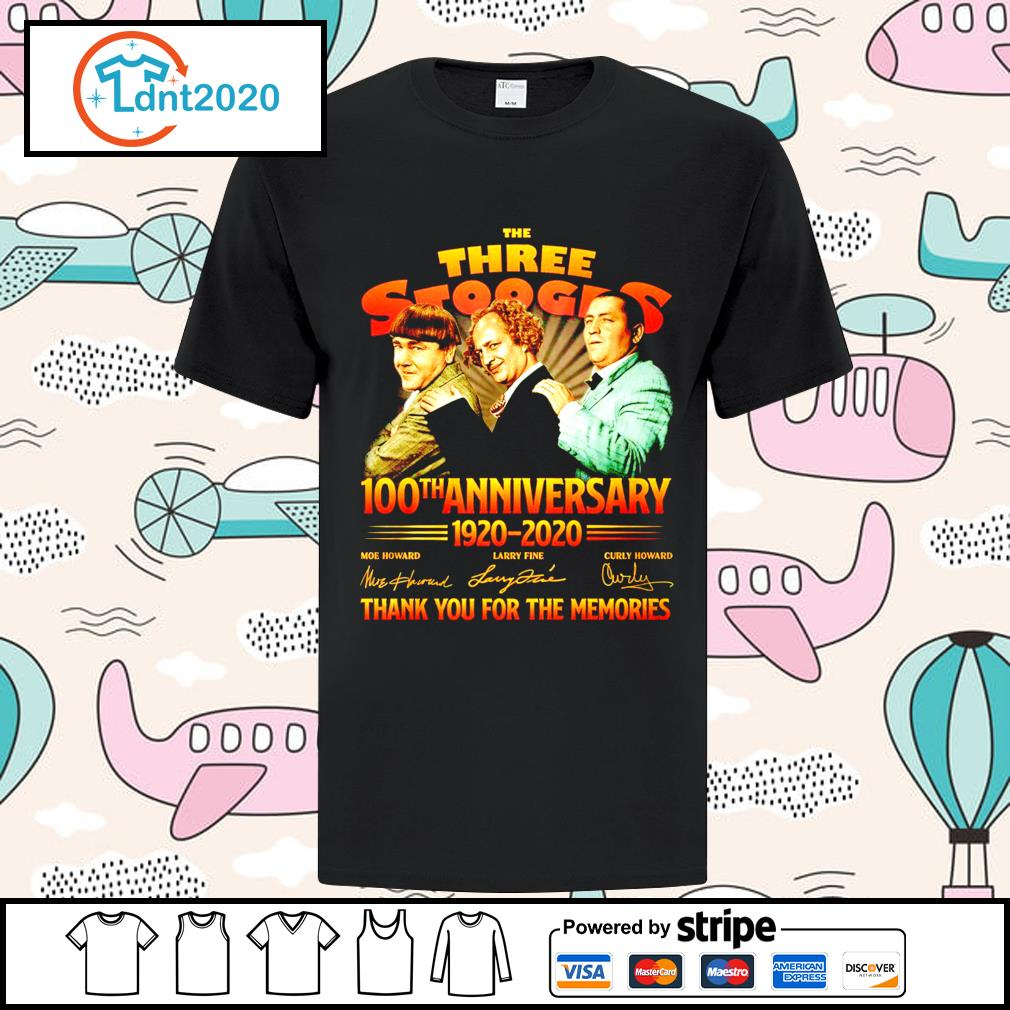 The Three Stooges 100th anniverary 1920 2020 thank you for the memories shirt