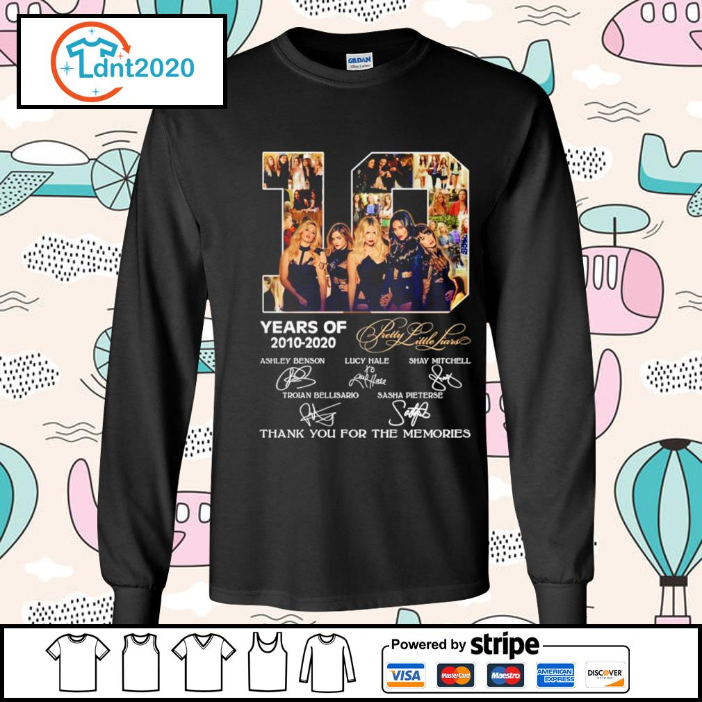 10 years of Pretty Little Liars 2010-2020 thank you for the memories s longsleeve-tee