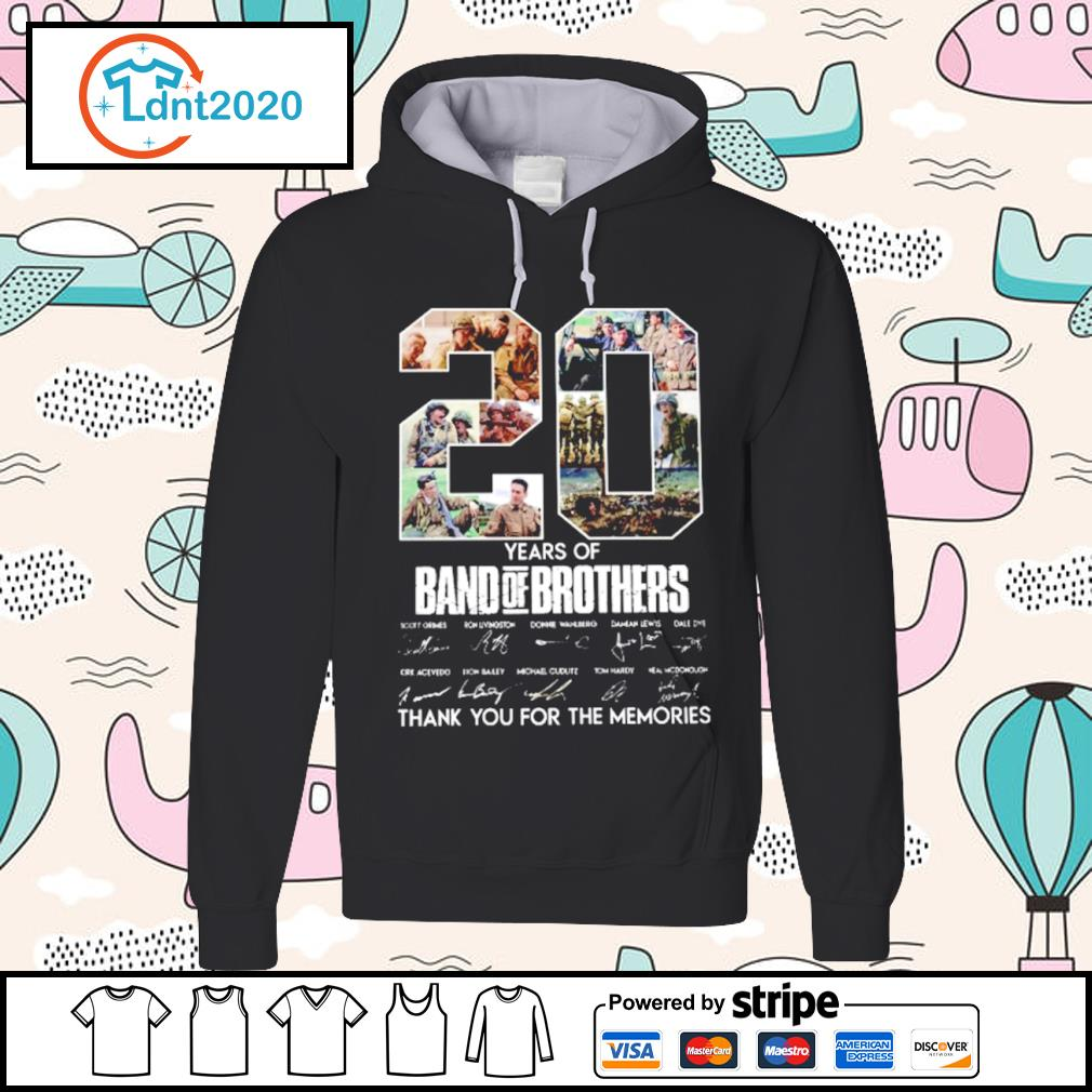 20 years of Band Of Brothers thank you for the memories s hoodie