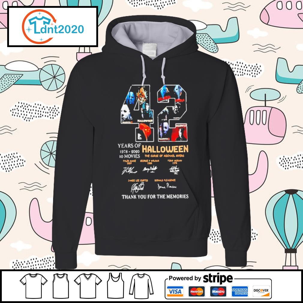42 years if Halloween 1978 2020 10 movies thank you for the memories s hoodie