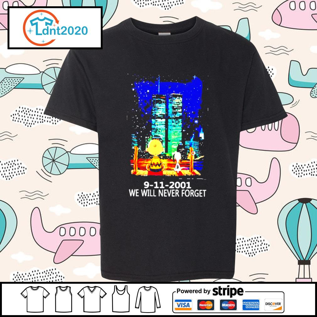 9 11 2001 we will never forget s youth-tee