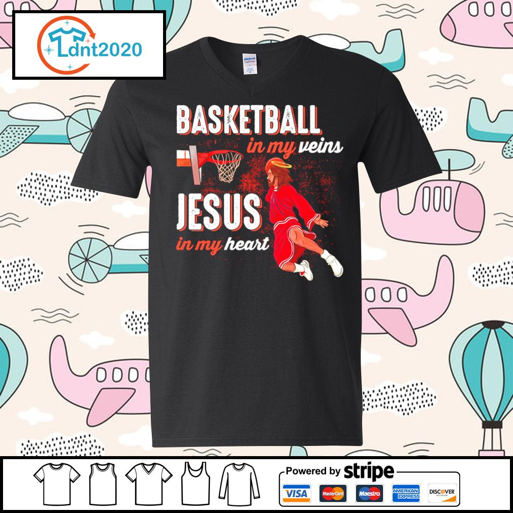 Basketball in my veins Jesus in my heart s v-neck-t-shirt