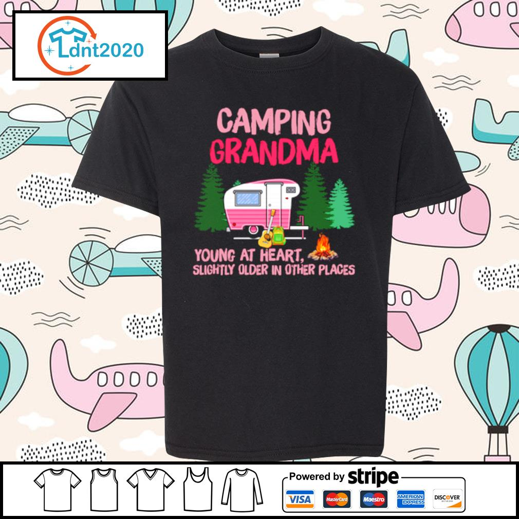 Camping grandma young at heart slightly older in other places s youth-tee