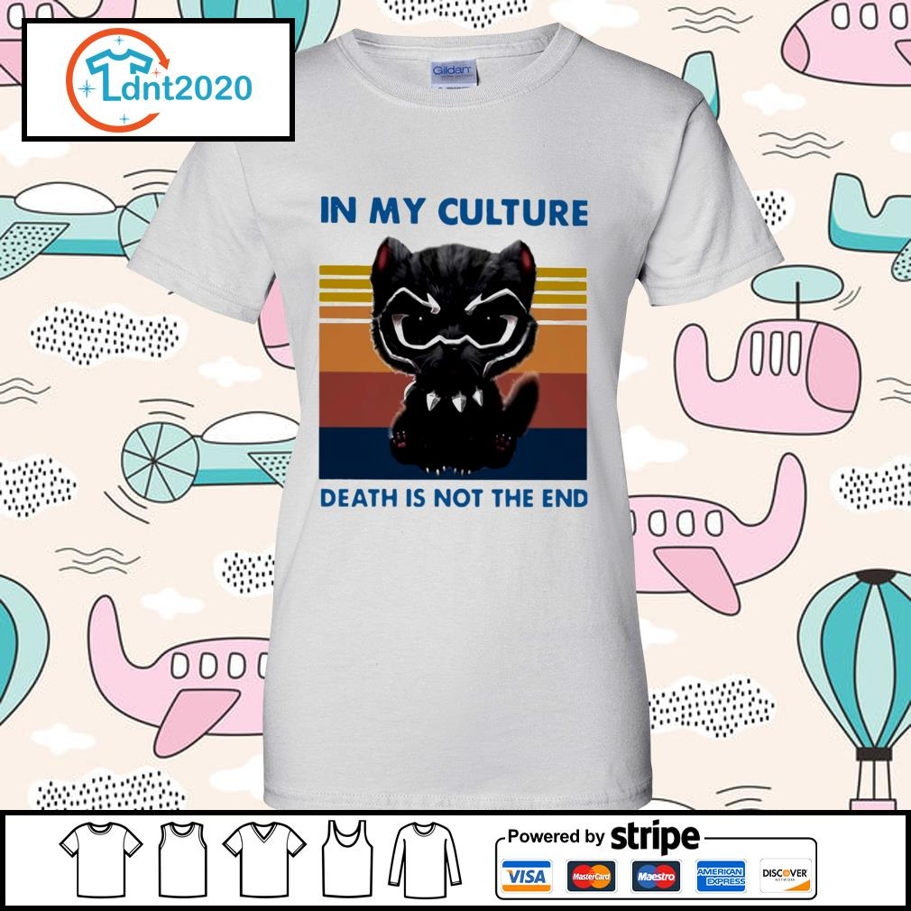 Cat black panther in my culture death is not the end vintage s ladies-tee