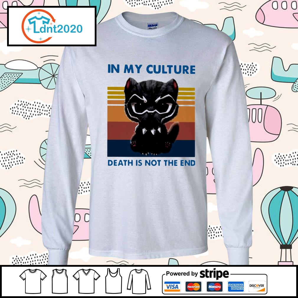 Cat black panther in my culture death is not the end vintage s longsleeve-tee