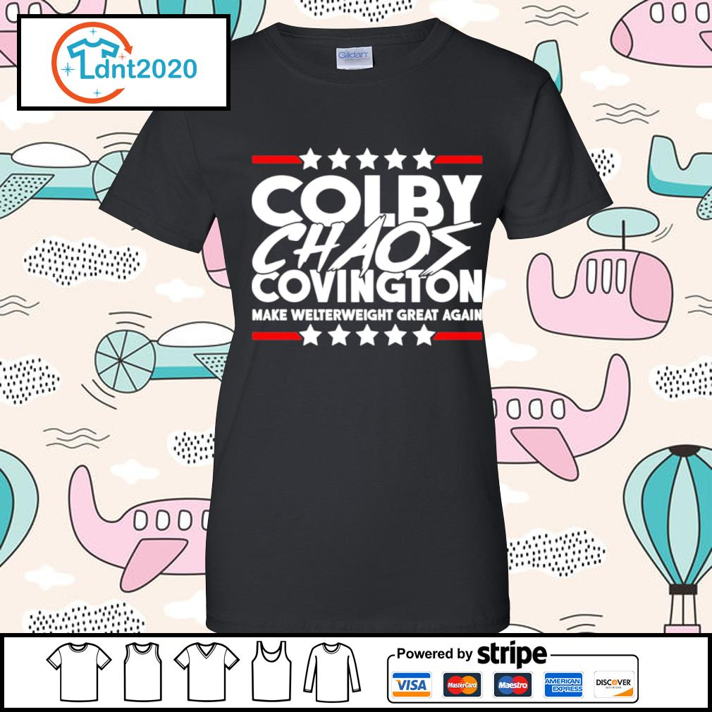 Colby Chaos Covington make welterweight great again s ladies-tee