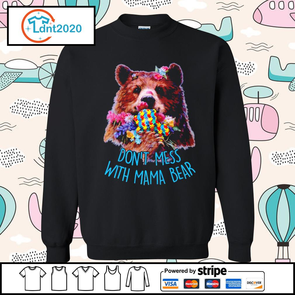 Don't mess with mama bear s sweater