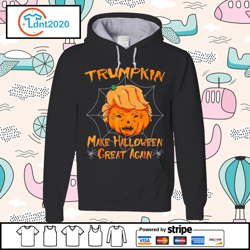 Donald Trump Trumpkin make Halloween great again s hoodie
