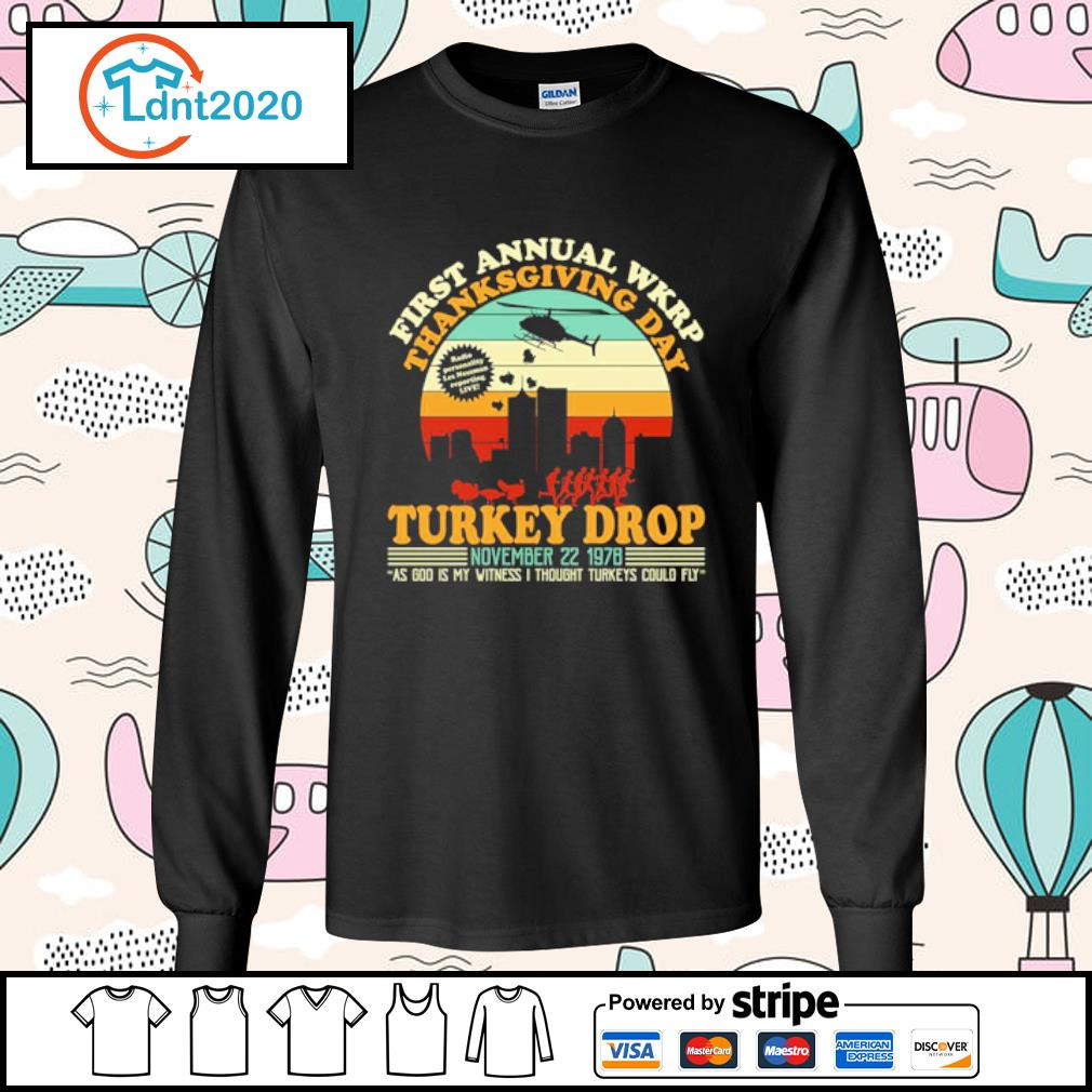 First annual WKRP Turkey drop Thanksgiving day November 22 1978 vintage s longsleeve-tee