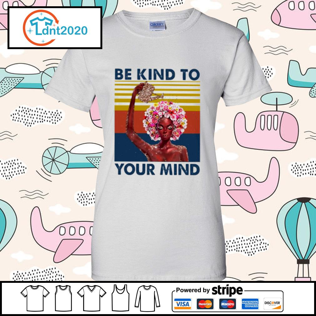 Flower girl be kind to your mind vintage s ladies-tee
