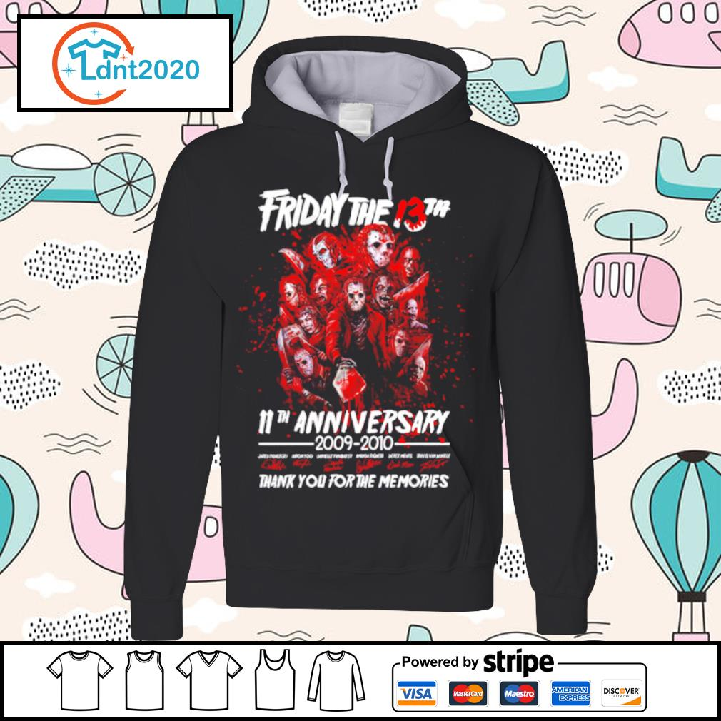 Friday The 13th 11th anniversary 2009-2020 thank you for the memories s hoodie