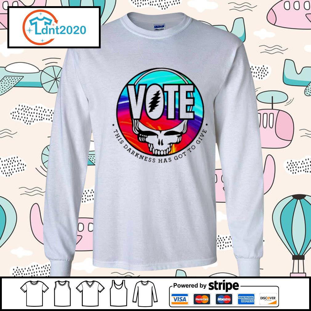 Grateful Dead Vote this darkness has got to give s longsleeve-tee