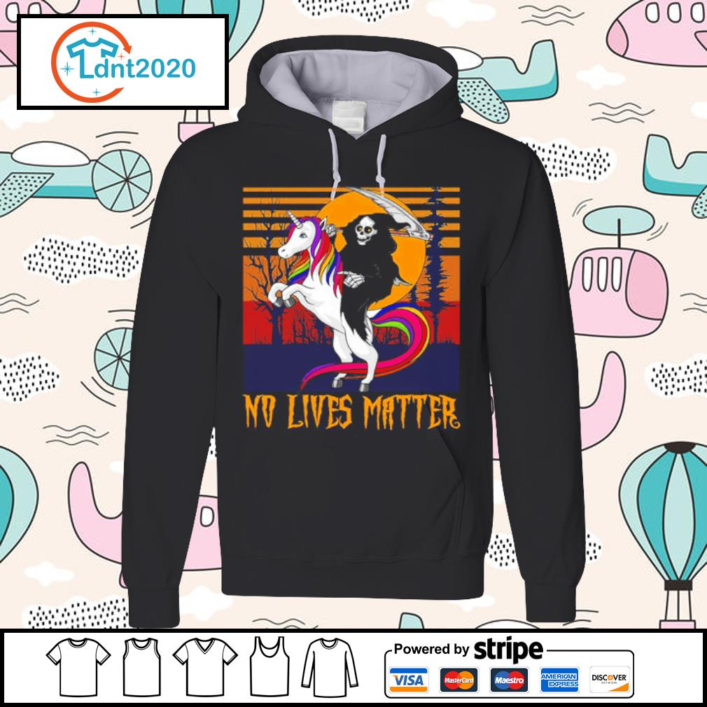 Grim Reaper death riding unicorn no lives matter vintage s hoodie